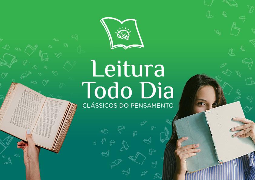 PROGRAMA LEITURA TODO DIA – CLÁSSICOS DO PENSAMENTO
